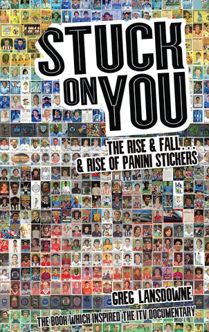 Stuck on You: The Rise & Fall... & Rise of Panini Stickers Paperback