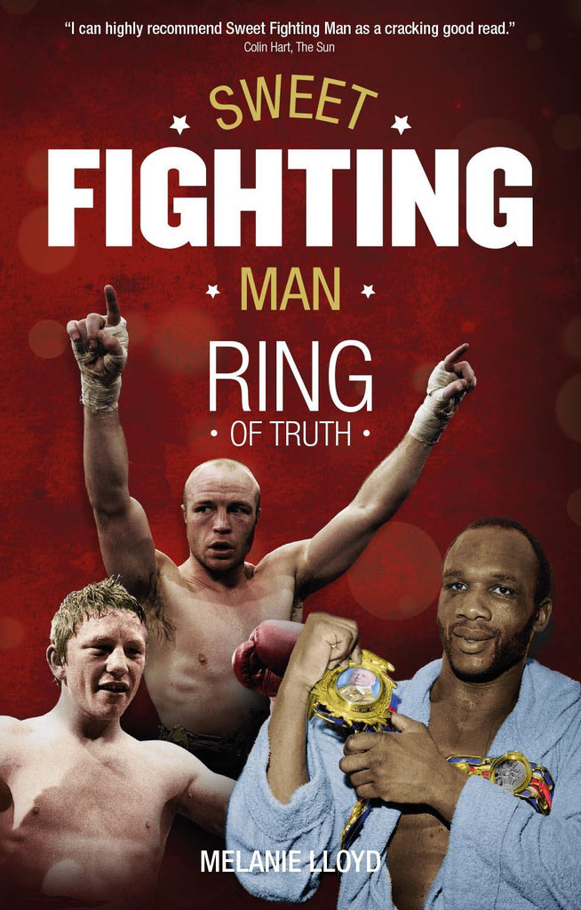Sweet Fighting Man: Ring of Truth