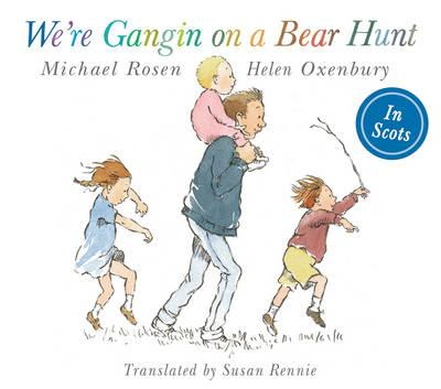 We're Gangin on a Bear Hunt : We're Going on Bear Hunt in Scots