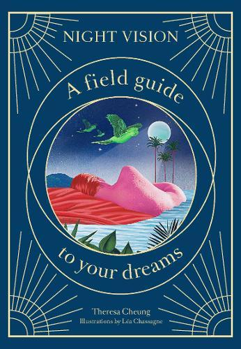 Night Vision : A Field Guide to Your Dreams
