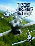 The Secret Horsepower Race : Western Fighter Engine Development