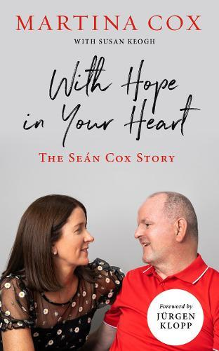 With Hope in Your Heart : The Sean Cox Story