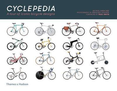 Cyclepedia : A Tour of Iconic Bicycle Designs