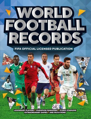 FIFA World Football Records : FIFA World Football Records 2021