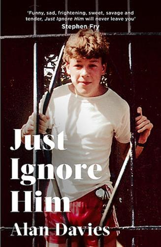 Just Ignore Him : A BBC Two Between the Covers book club pick
