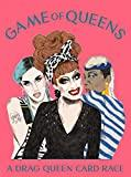 Game of Queens : A Drag Queen Card Race