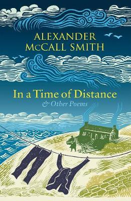 In a Time of Distance : And Other Poems