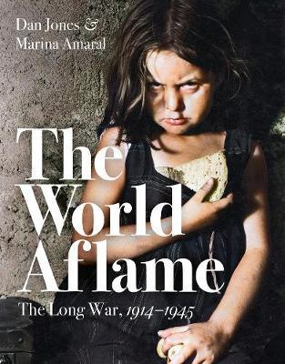The World Aflame : The Long War, 1914-1945