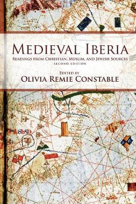 Medieval Iberia : Readings from Christian, Muslim, and Jewish Sources