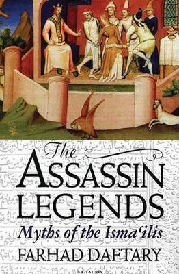 The Assassin Legends : Myths of the Isma'ilis