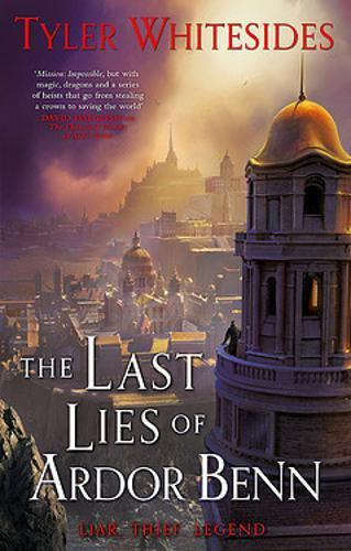 The Last Lies of Ardor Benn : Kingdom of Grit, Book Three