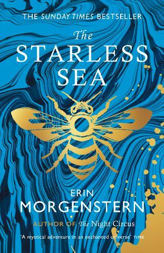 The Starless Sea : the spellbinding Sunday Times bestseller