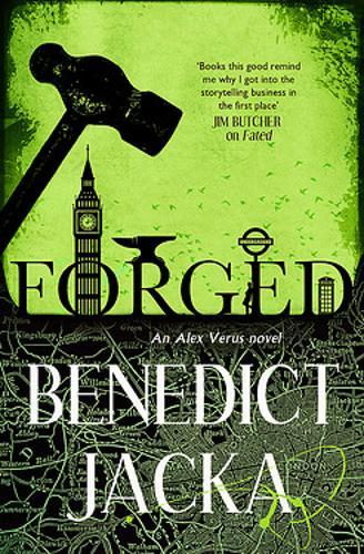 Forged : An Alex Verus Novel from the New Master of Magical London