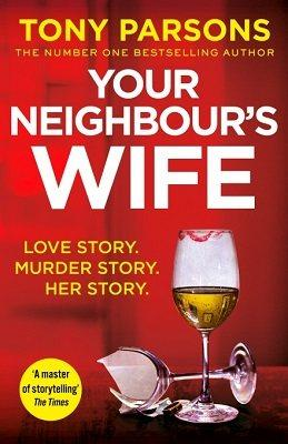 Your Neighbour's Wife