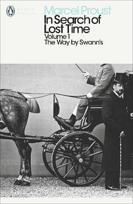 In Search of Lost Time : The Way by Swann's
