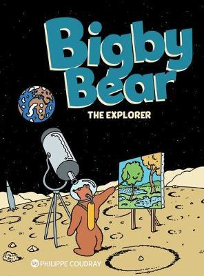 Bigby Bear Book 3 : The Explorer