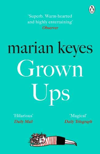 Grown Ups : The Sunday Times No 1 Bestseller 2020