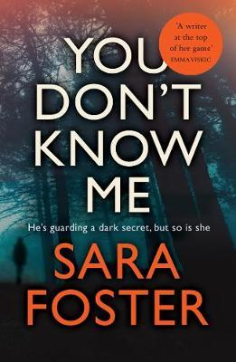 You Don't Know Me : The most gripping thriller you'll read this year