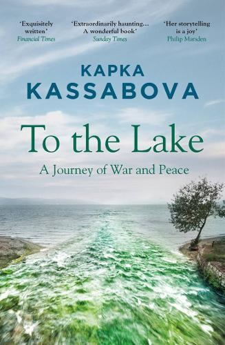 To the Lake : A Journey of War and Peace
