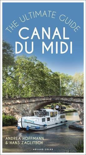 Canal du Midi : The Ultimate Guide