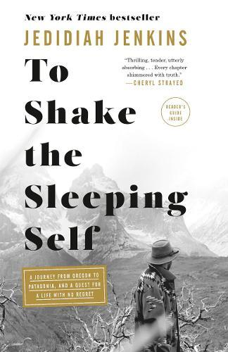 To Shake the Sleeping Self : A Quest for a Life with No Regret