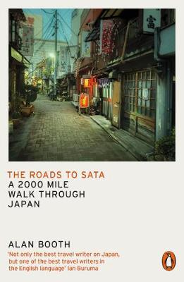 The Roads to Sata : A 2000-mile walk through Japan