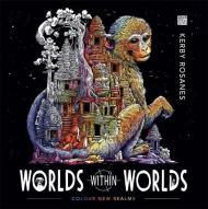 Worlds Within Worlds : Colour New Realms