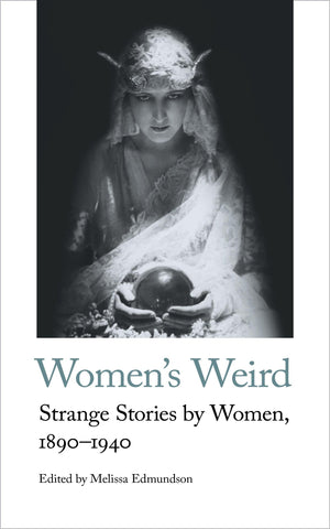 Women's Weird contains thirteen stories by Louisa Baldwin, D K Broster, Mary Butts, Mary Cholmondeley, Charlotte Perkins Gilman, Margaret Irwin, Margery Lawrence, Elinor Mordaunt, Edith Nesbit, Eleanor Scott, May Sinclair, Francis Stevens and Edith Wharton.