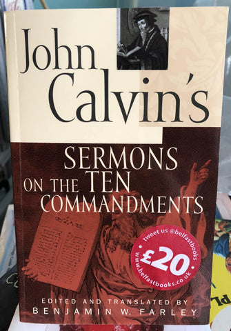 John Calvin's Sermons on the Ten Commandments