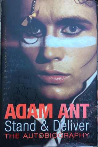 Adam Ant: Stand and Deliver: The Autobiography