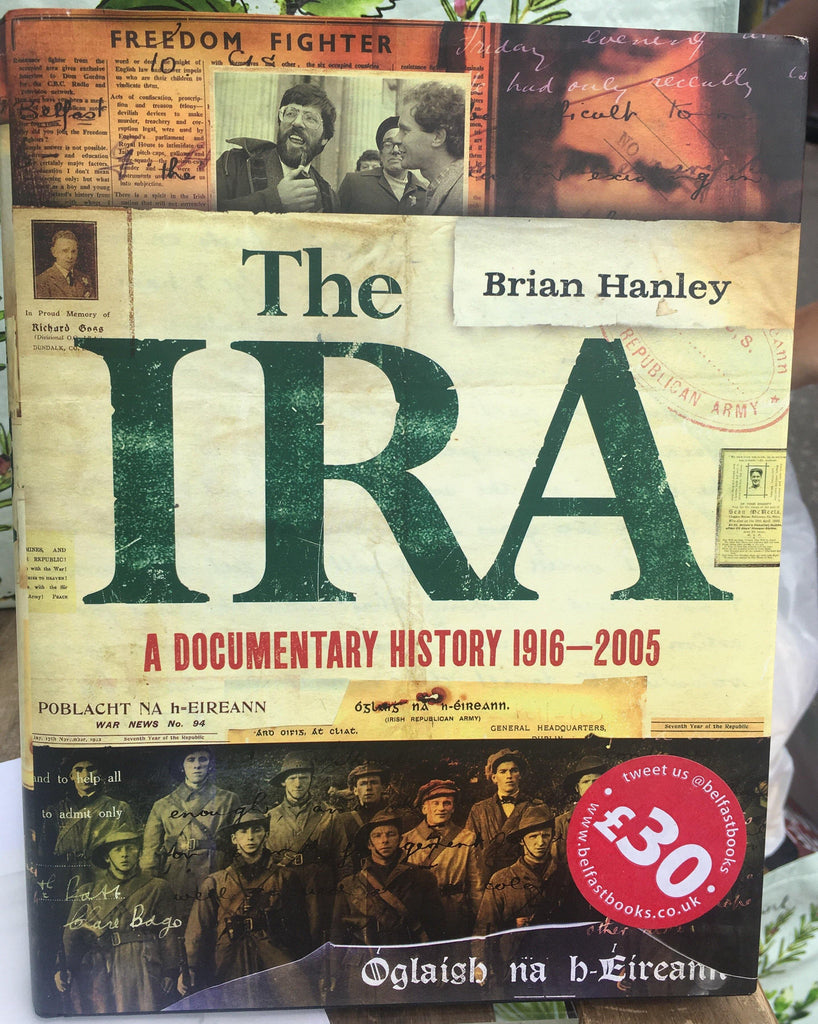 The IRA - A Documentary History 1916-2005