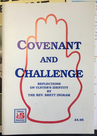 Covenant and Challenge: Reflections on Ulster's Identity