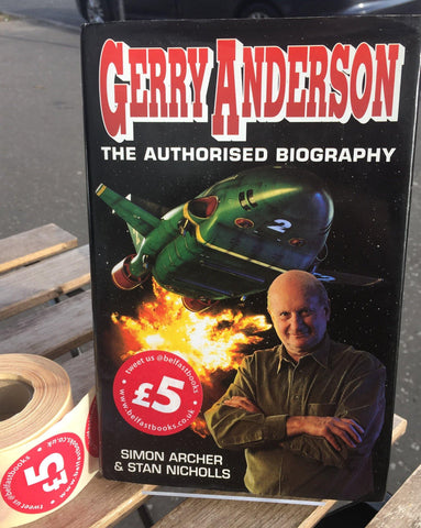 Gerry Anderson : The Authorised Biography