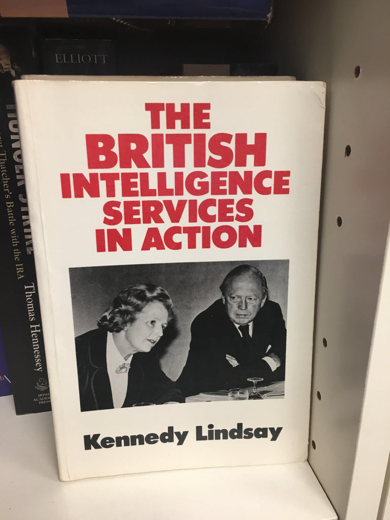 The British Intelligence Services in Action - Belfast Books