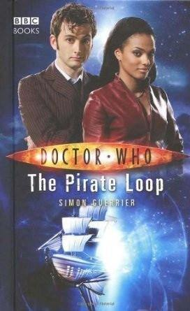 DOCTOR WHO - THE PIRATE LOOP - Belfast Books