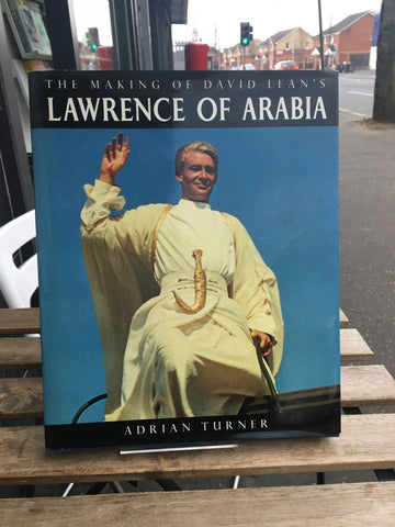 "The Making of David Lean's ""Lawrence of Arabia"""