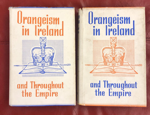 Orangeism in Ireland and Throughout the Empire