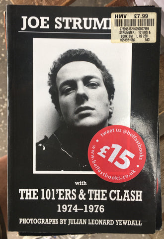 "Joe Strummer with the ""101'ers"" and the ""Clash"", 1974-76"
