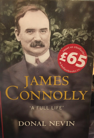James Connolly: 'A Full Life'