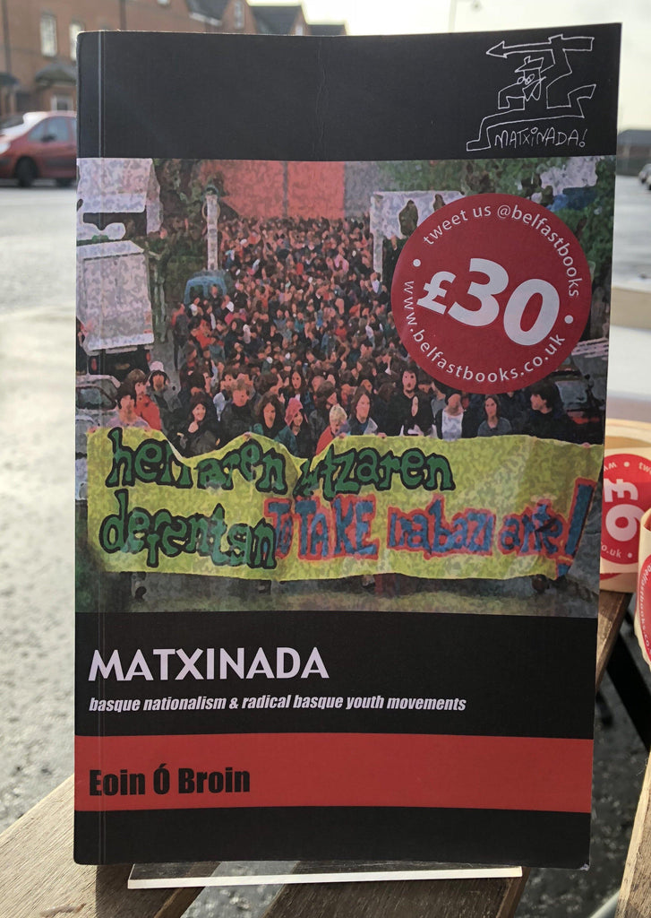 Matxinada: Basque Nationalism & Radical Basque Youth Movements