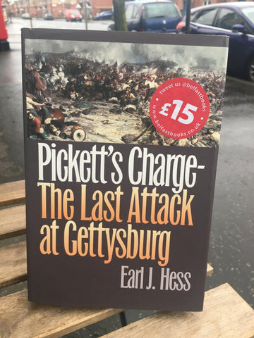 Pickett's Charge: The Last Attack at Gettysburg (Civil War America)