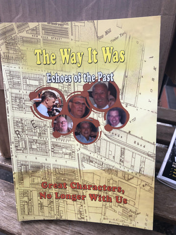 The Way It Was - Echoes of the Past: Great Characters, No Longer With Us
