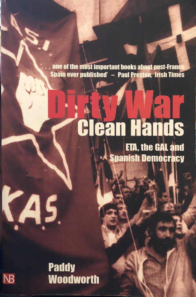 Dirty War, Clean Hands: Eta, the Gal and Spanish Democracy (Yale Nota Bene) Used, Graded Good