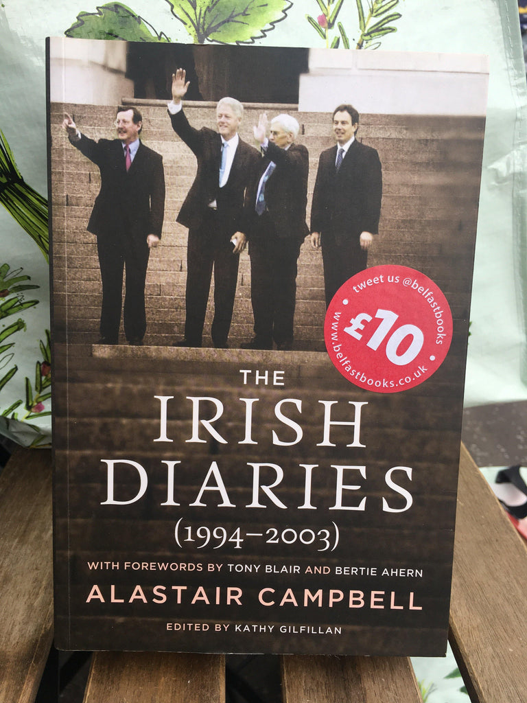 The Irish Diaries (1994-2003): Alastair Campbell
