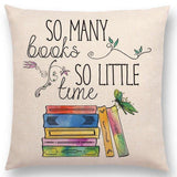 So Many Books So Little Time Cushion Cover 45cm Square