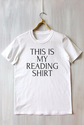 This Is My Reading Shirt Tee Tshirt Perfect Gift for Bookworm Book Lover Booknerd Unisex
