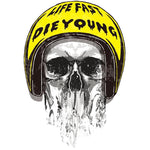 Sticker Life Fast Die Young