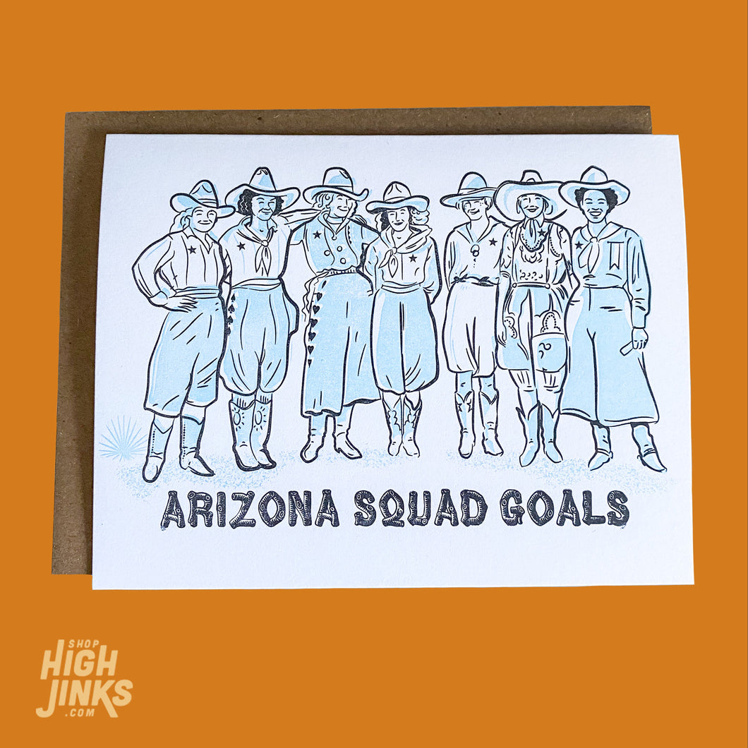 Arizona Squad Goals : Letterpress Card