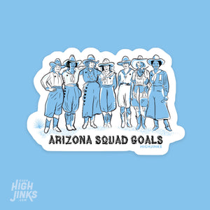 "Arizona Squad Goals : 3.5"" Vinyl Sticker"