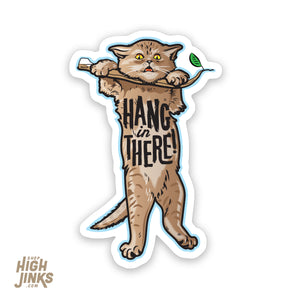 "Hang in There Kitty : 3"" Satin Vinyl Sticker"